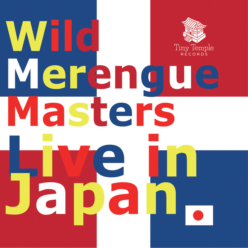 Wild Merengue Masters Live in Japan