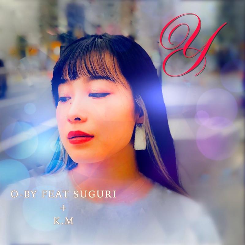 Y (feat. SUGURI & Kambyu Mami)