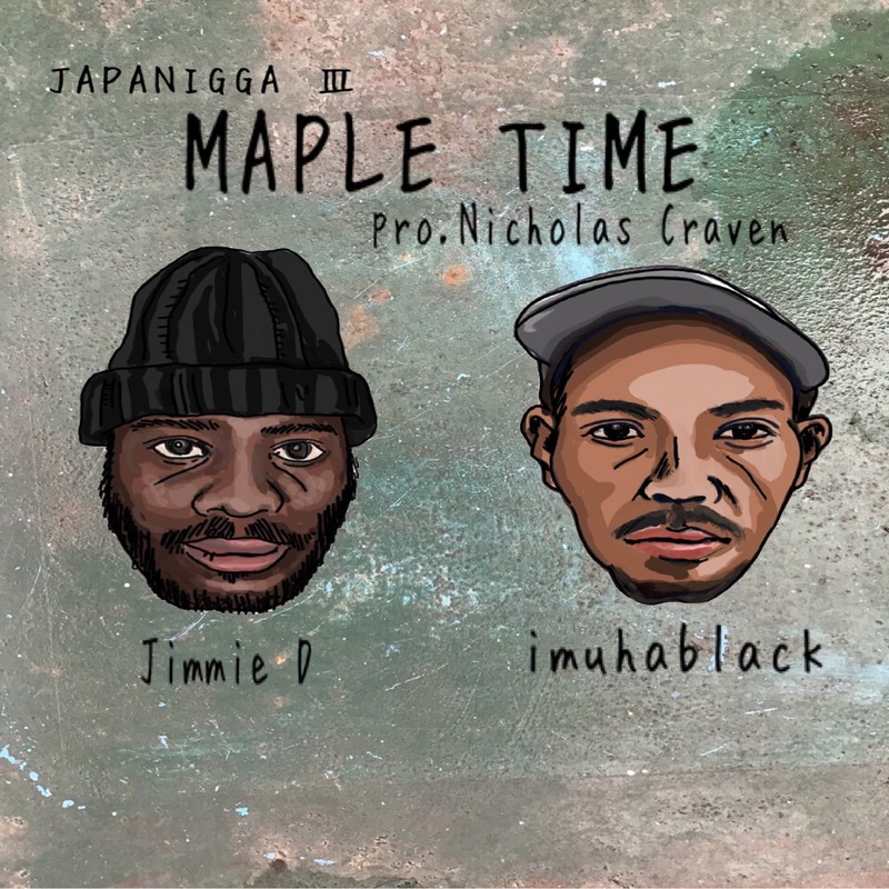 MAPLE TIME (feat. JIMMIE D)