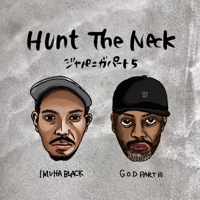 Hunt The Neck (feat. G.O.D PART III)
