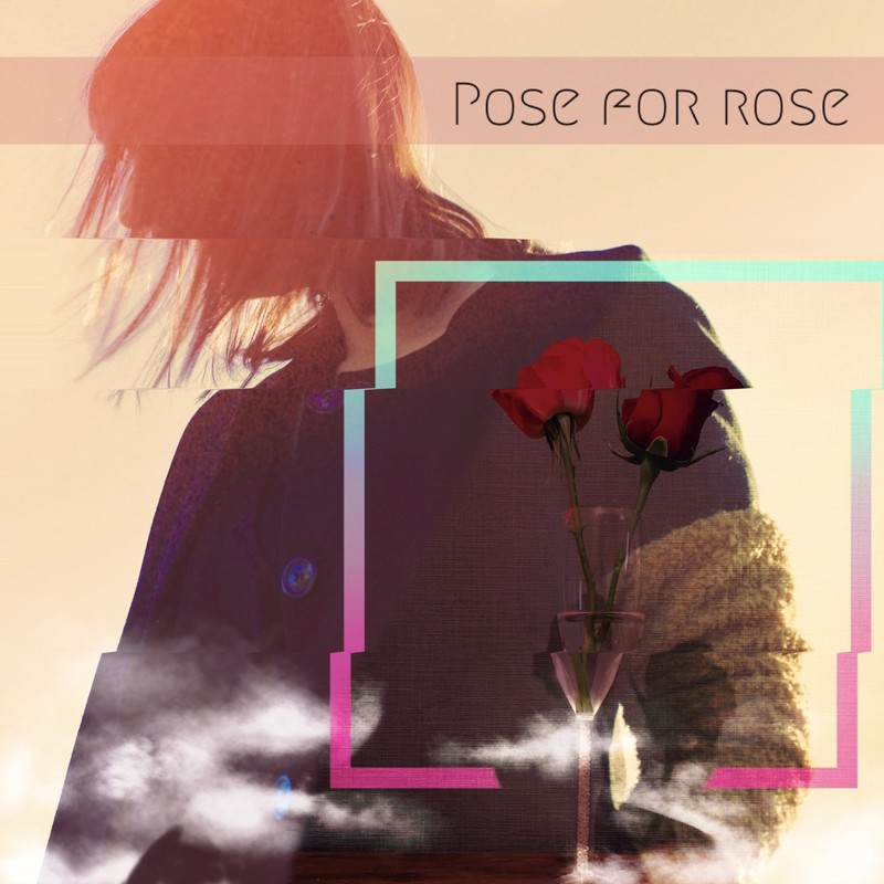 Pose for rose