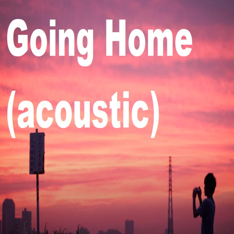 Going Home (acoustic)
