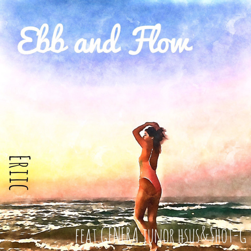Ebb and Flow (feat. GENERA, Junior Hsus & $HOT-G)
