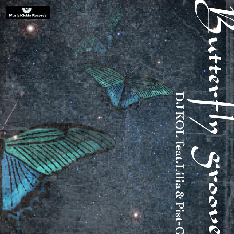 Butterfly Groove (feat. Lilia & Pist-G)