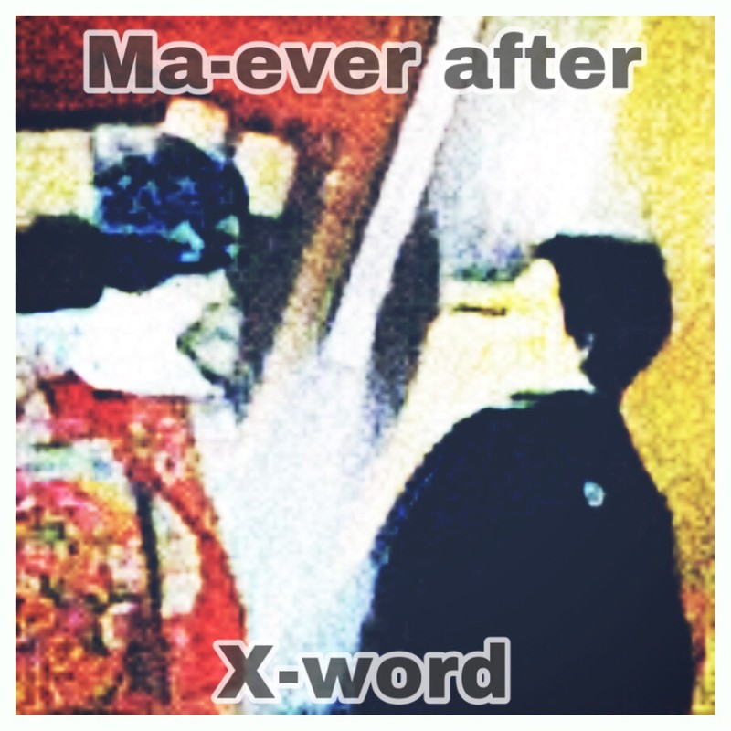 Ma-ever after