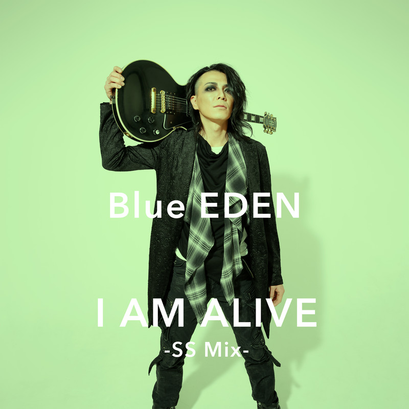 I AM ALIVE (SS Mix)
