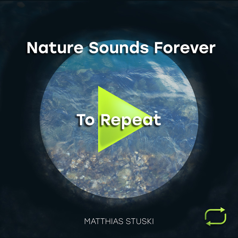 Nature Sounds Forever