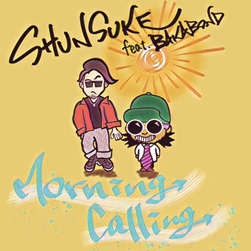 Morning Calling (feat. BAKABOND)
