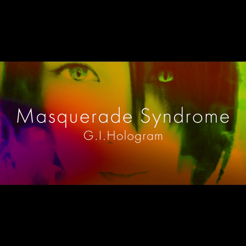 Masquerade Syndrome