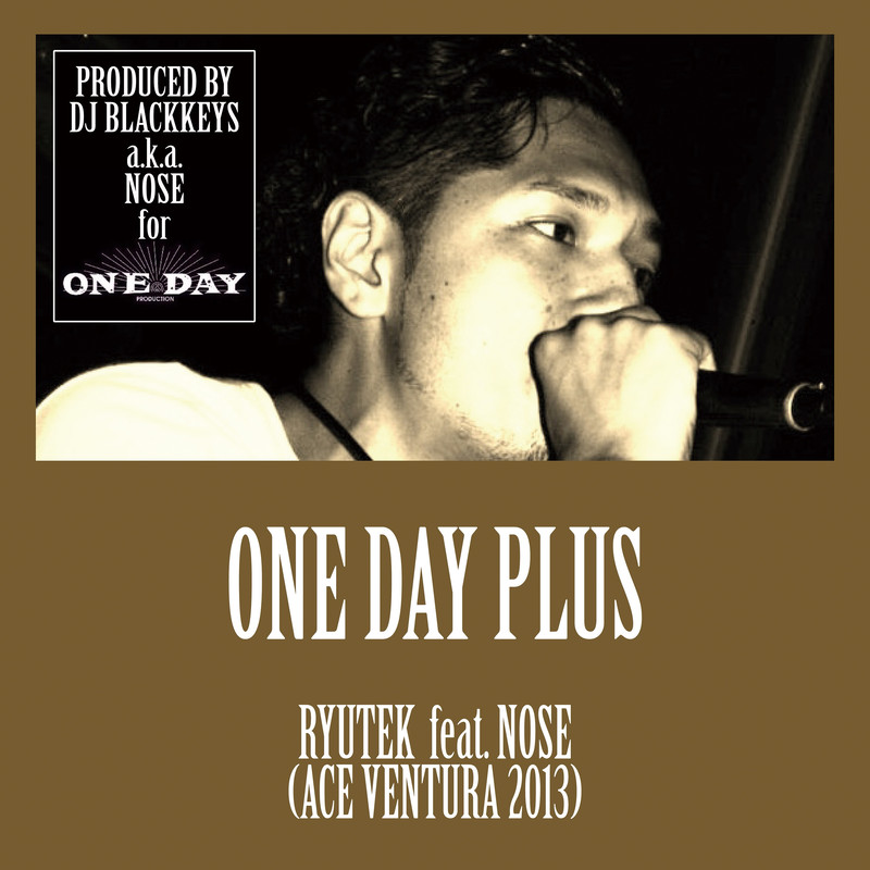 One Day Plus (feat. Nose)