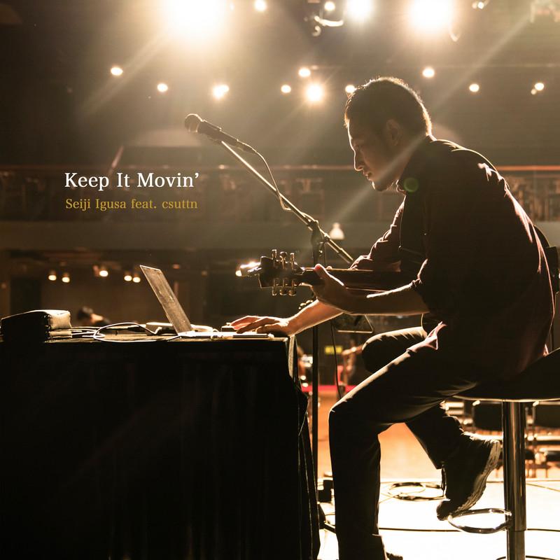 Keep It Movin' (feat. csuttn)