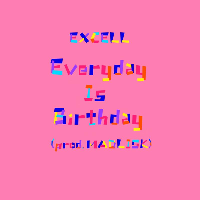 Everyday Is Birthday