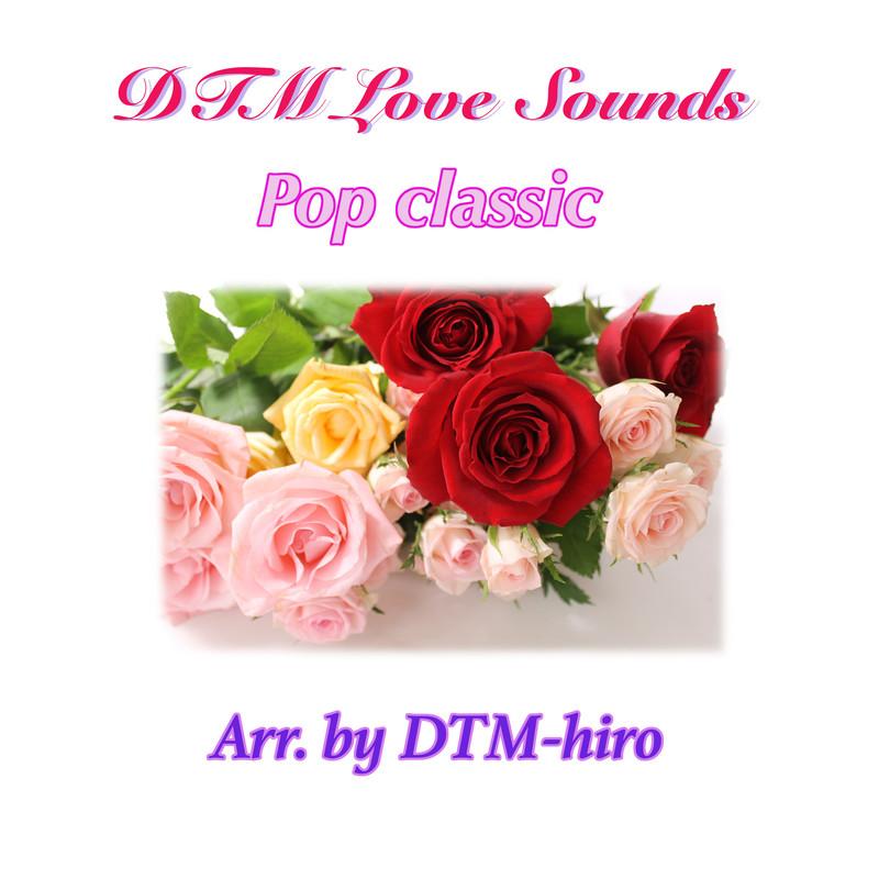 DTM Love Sounds Pop classic