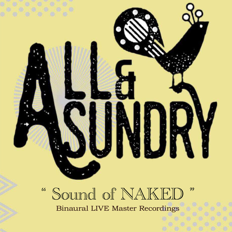 Sound of NAKED -Binaural Live Master Recordings-