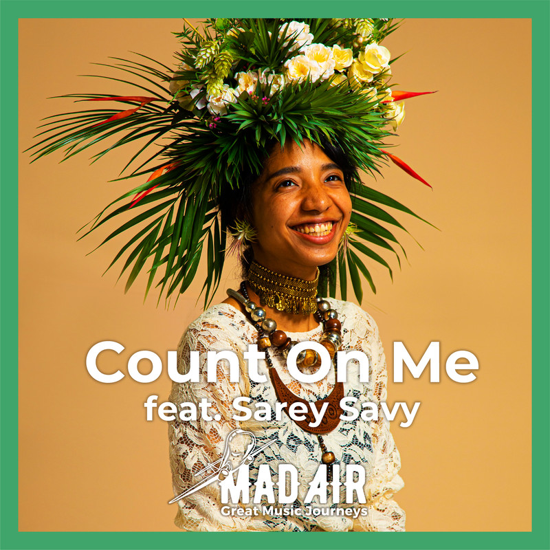 Count On Me (feat. Sarey Savy)