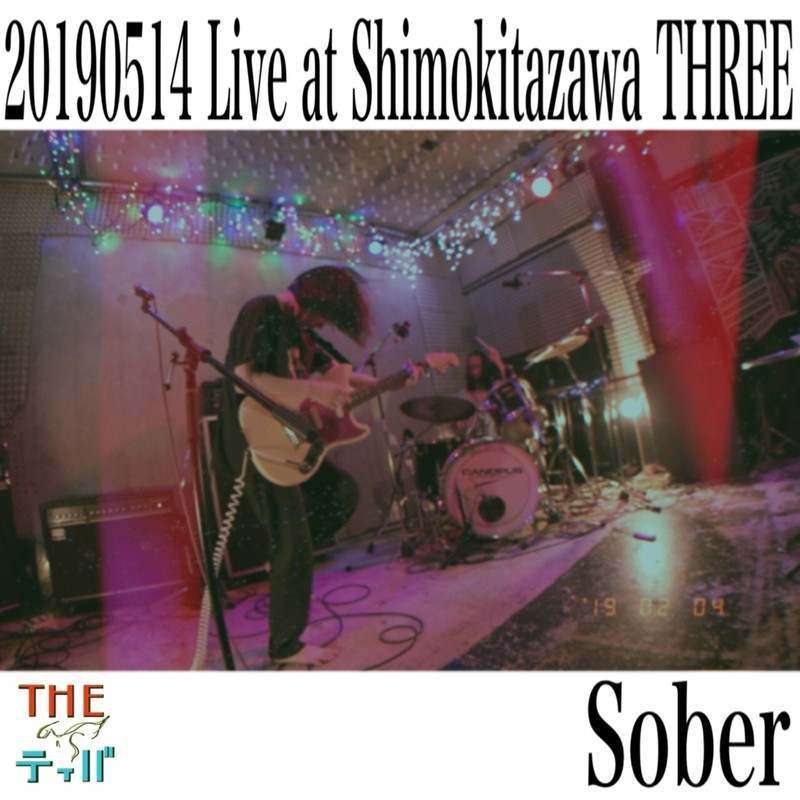 "Sober (Live at THREE Shimokitazawa ""we are the tiva"" release party)"