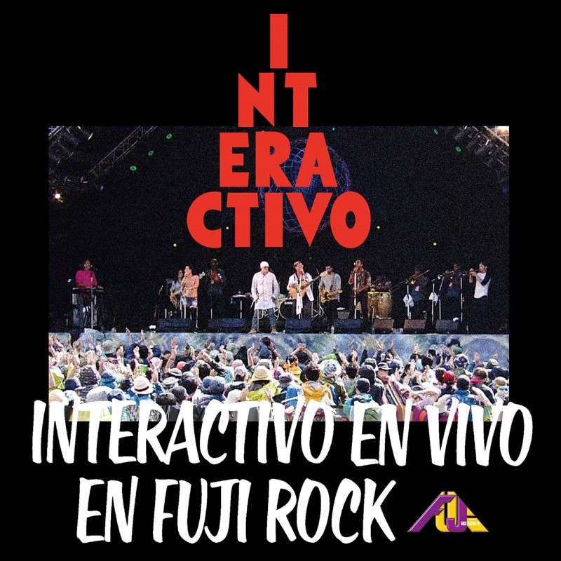INTERACTIVO EN VIVO EN FUJI ROCK