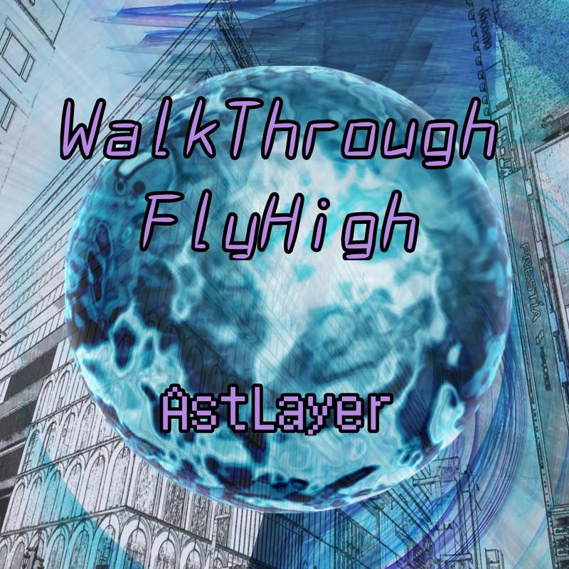 WalkThroughFlyHigh