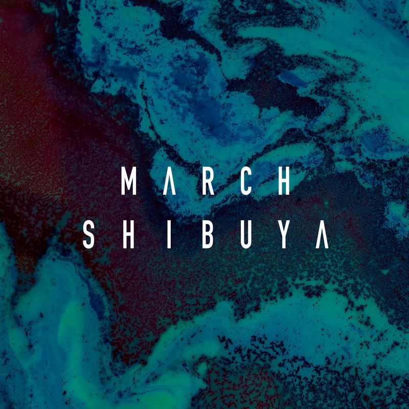 march shibuya
