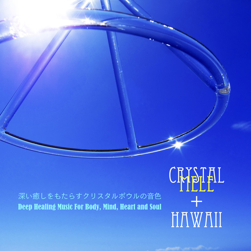 Crystal Mele+HAWAII