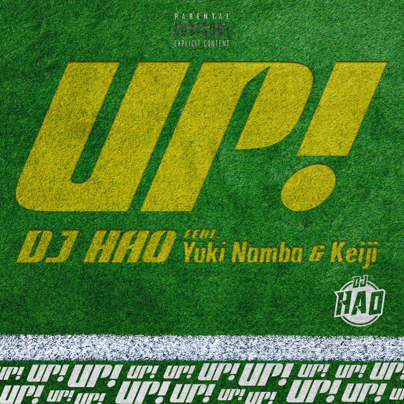 UP! (feat. Yuki Namba & Keiji)
