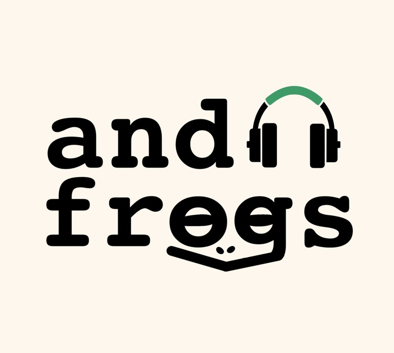 andfrogs