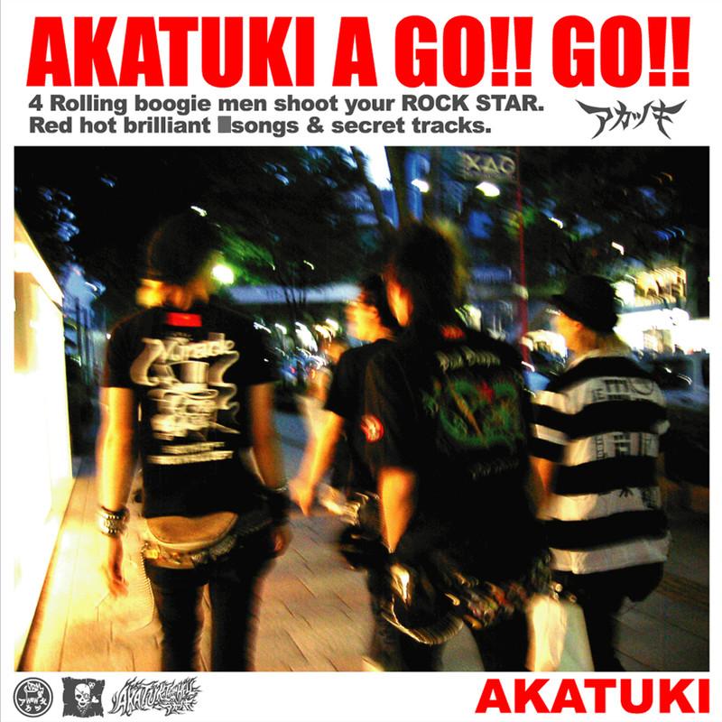 AKATUKI A GO!! GO!!