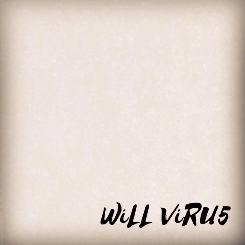 WiLL ViRU5