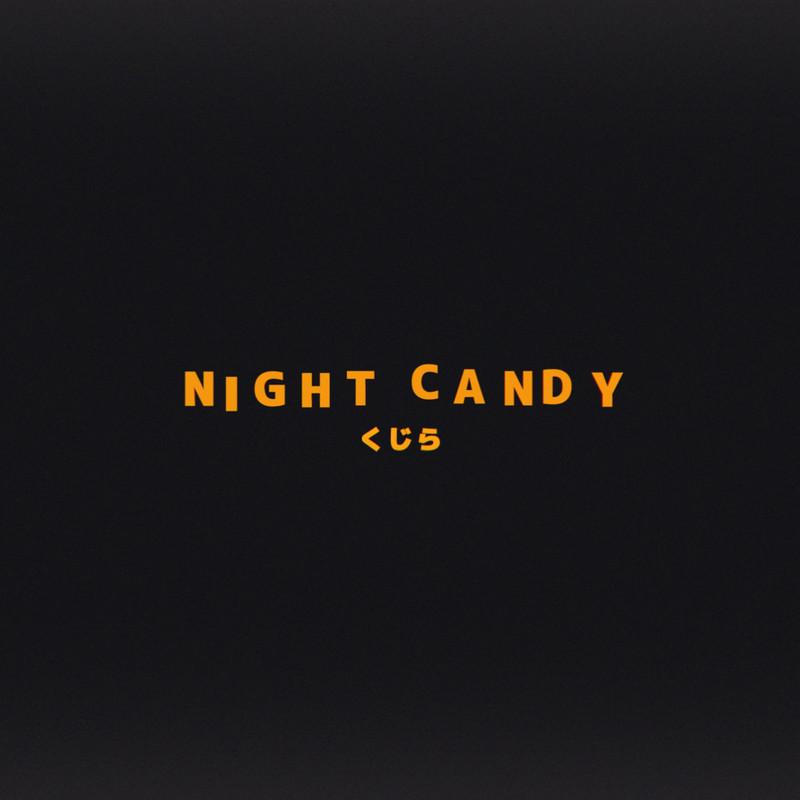 Night Candy