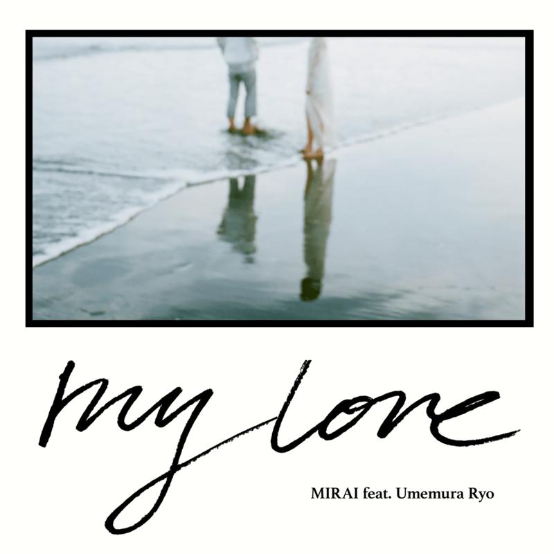 My Love (feat. Umemura Ryo)