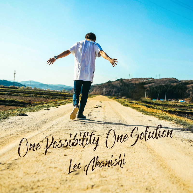 One Possibility One Solution