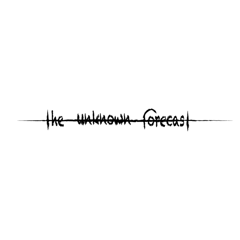 the unknown forecast