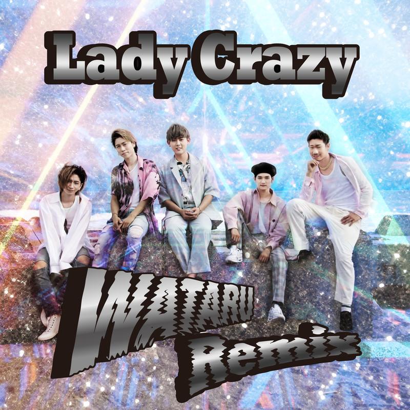 Lady Crazy (WATARU Remix)