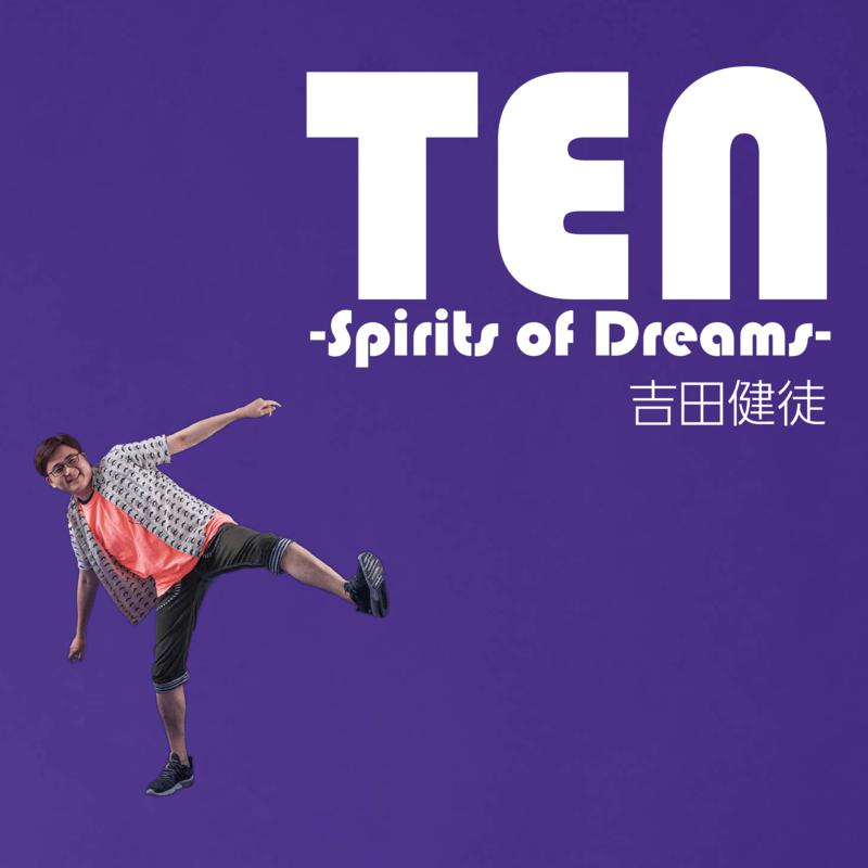 TEN -Spirits of Dreams-