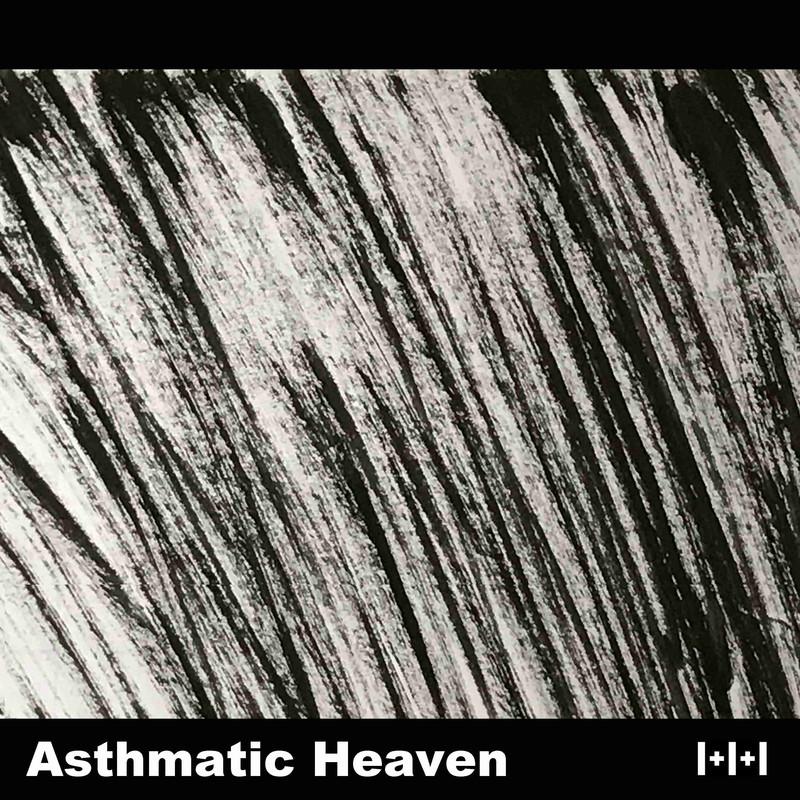 Asthmatic Heaven
