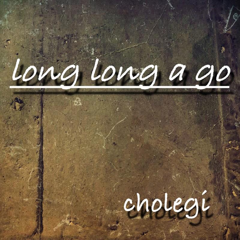 Long Long a go