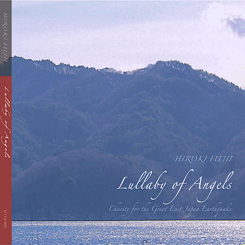 東日本大震災復興支援CD「Lullaby of Angels」