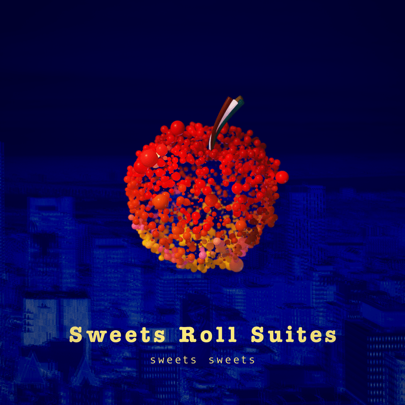 Sweets Roll Suites