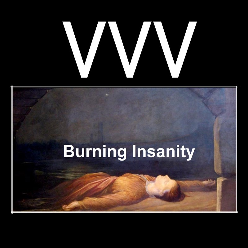 Burning Insanity