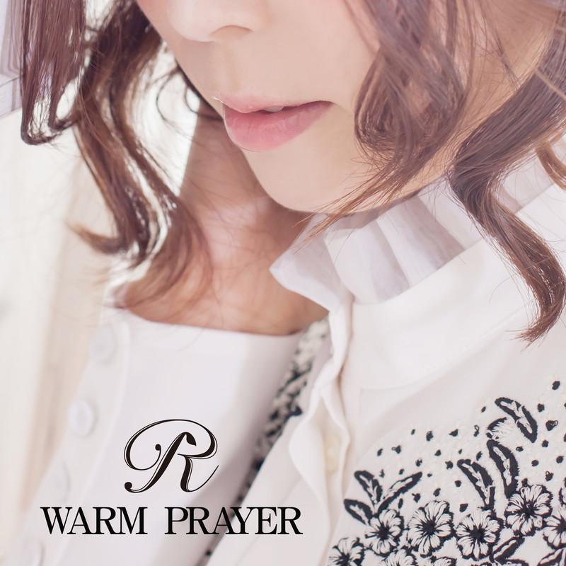 WARM PRAYER
