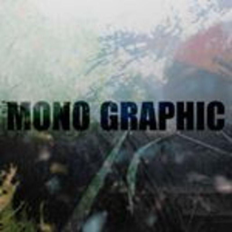 MONO GRAPHIC