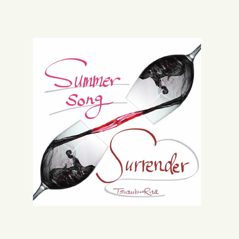 Summer song / Surrender