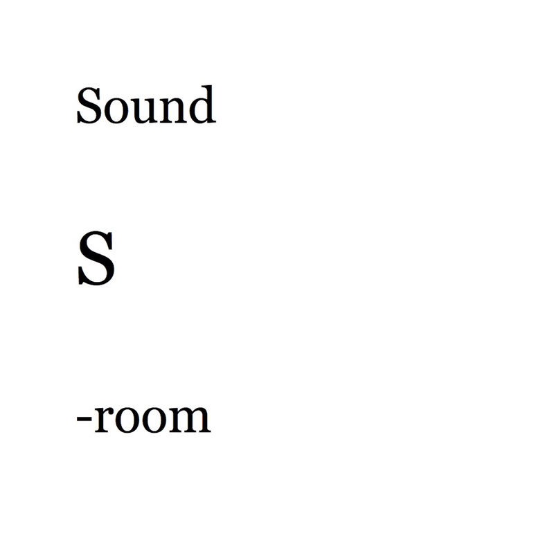 Sound S-room