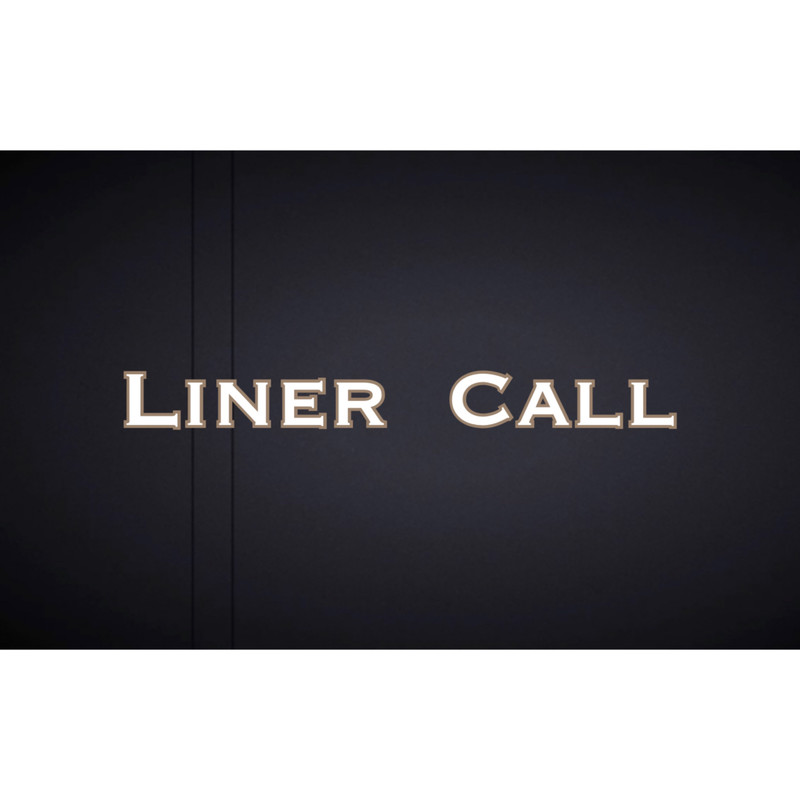LINER CALL