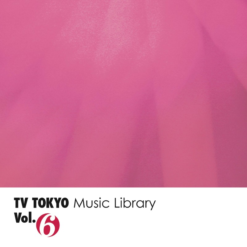 TV TOKYO Music Library Vol.6