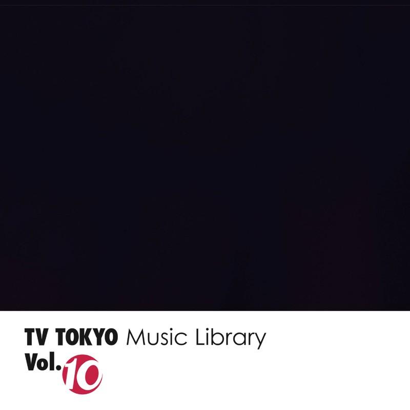 TV TOKYO Music Library Vol.10