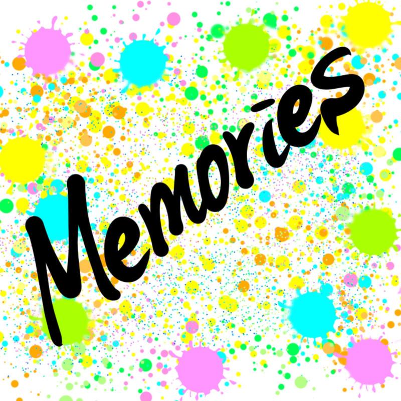 Memories / Anymore