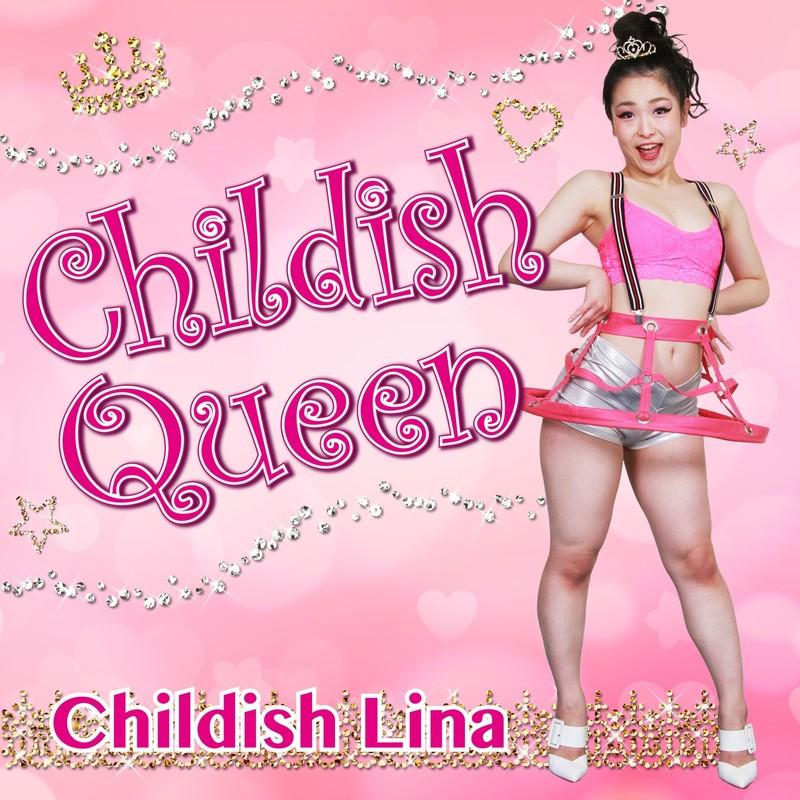 Childish Queen