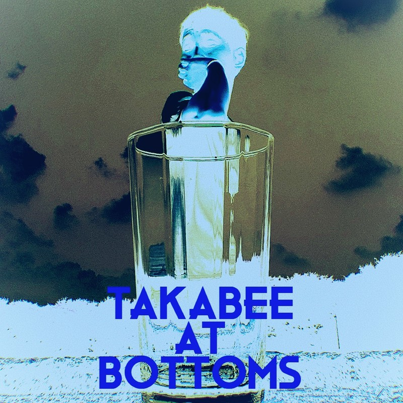Takabee At Bottoms 2011-2014