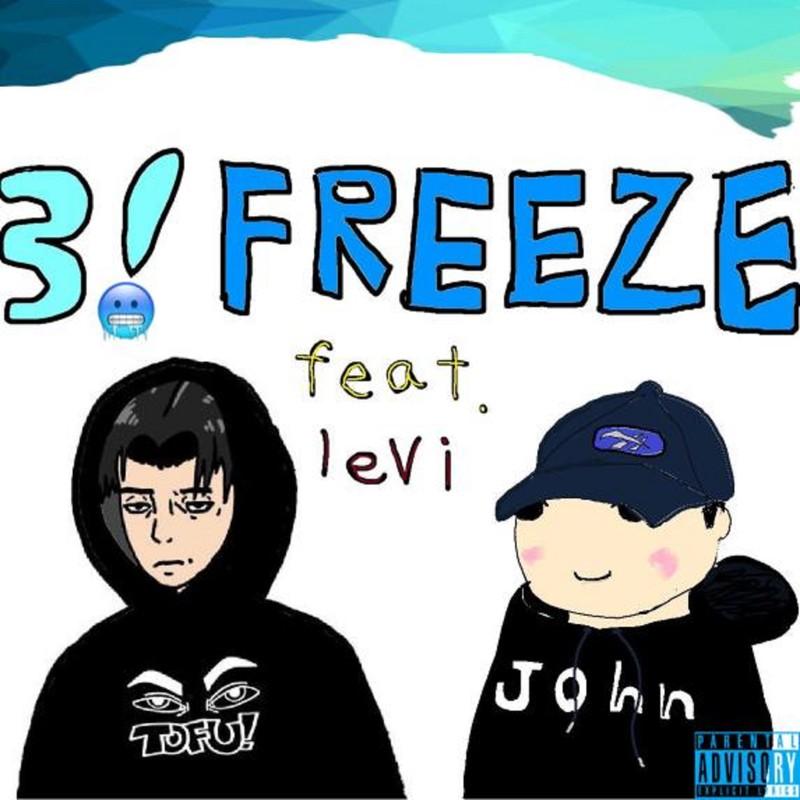 3!FREEZE (feat. levi)